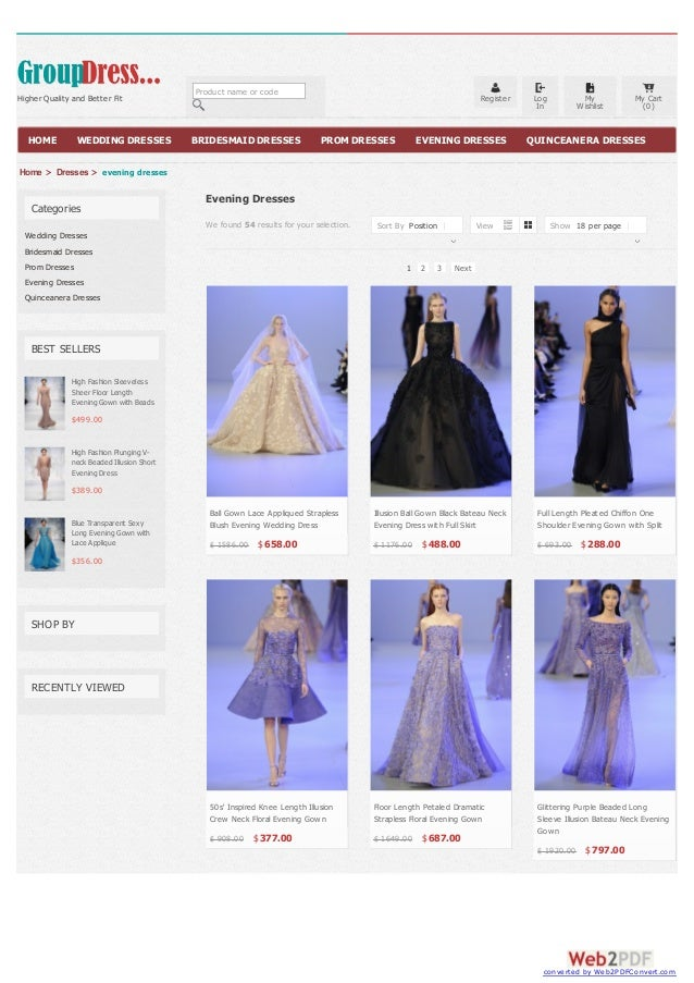 Categories Wedding Dresses Bridesmaid Dresses Prom Dresses Evening Dresses Quinceanera Dresses BEST SELLERS High Fashion S...