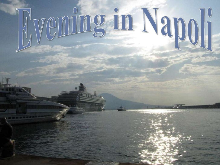 Evening in Napoli<br />