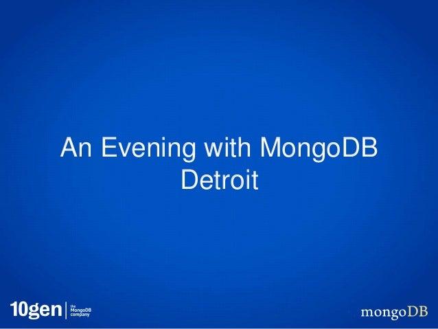 An Evening with MongoDB         Detroit