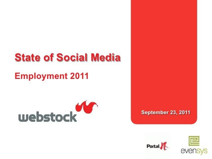 State of Social MediaEmployment 2011                        September 23, 2011