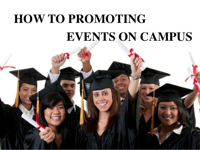 HOW TO PROMOTING EVENTS ON CAMPUS