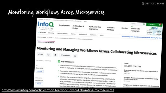 Monitoring Workflows Across Microservices https://www.infoq.com/articles/monitor-workflow-collaborating-microservices @ber...