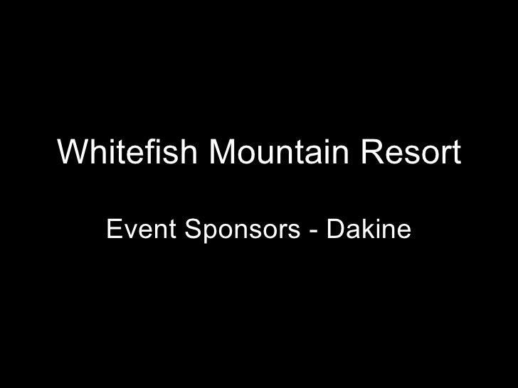 Whitefish Mountain Resort Event Sponsors - Dakine