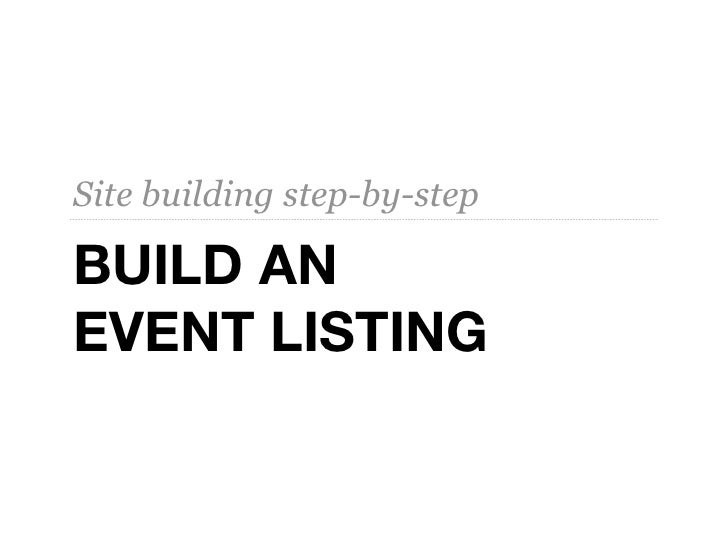 Site building step-by-stepBUILD ANEVENT LISTING