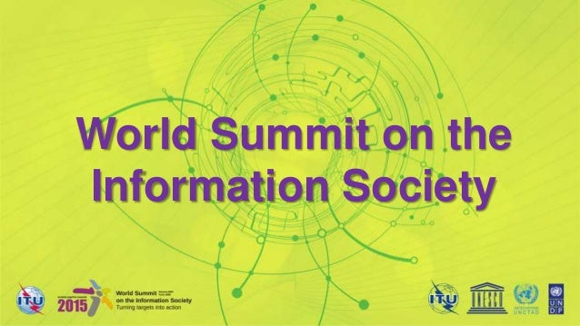 World Summit on theInformation Society