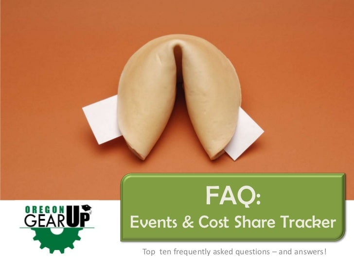 FAQ:Events & Cost Share Tracker Top ten frequently asked questions – and answers!
