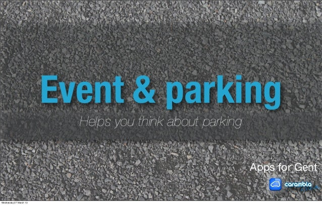 Event & parking                          Helps you think about parking                                                    ...
