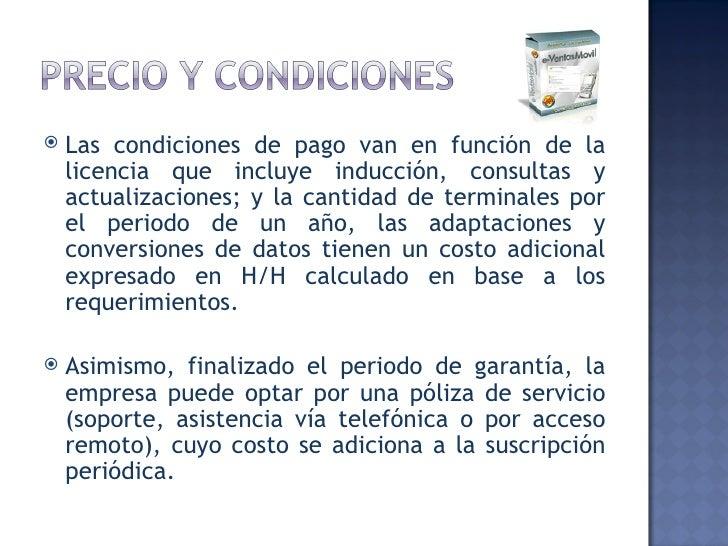 <ul><li>Las condiciones de pago van en función de la licencia que incluye inducción, consultas y actualizaciones; y la can...