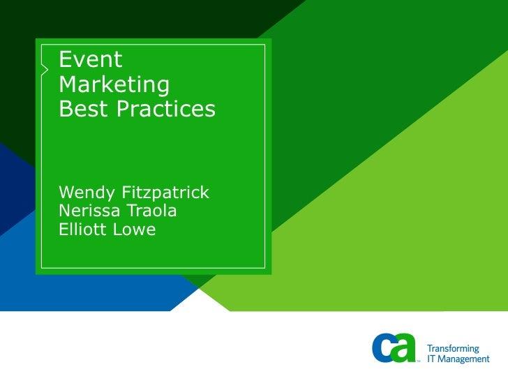 Event Marketing Best Practices  Wendy Fitzpatrick  Nerissa Traola Elliott Lowe