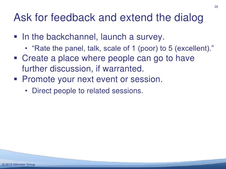 """In the backchannel, launch a survey.<br />""""Rate the panel, talk, scale of 1 (poor) to 5 (excellent).""""<br />Create a place ..."""