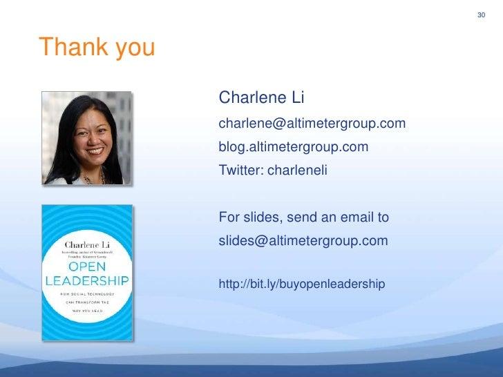 30<br />30<br />Thank you<br />Charlene Li<br />charlene@altimetergroup.com<br />blog.altimetergroup.com<br />Twitter: cha...
