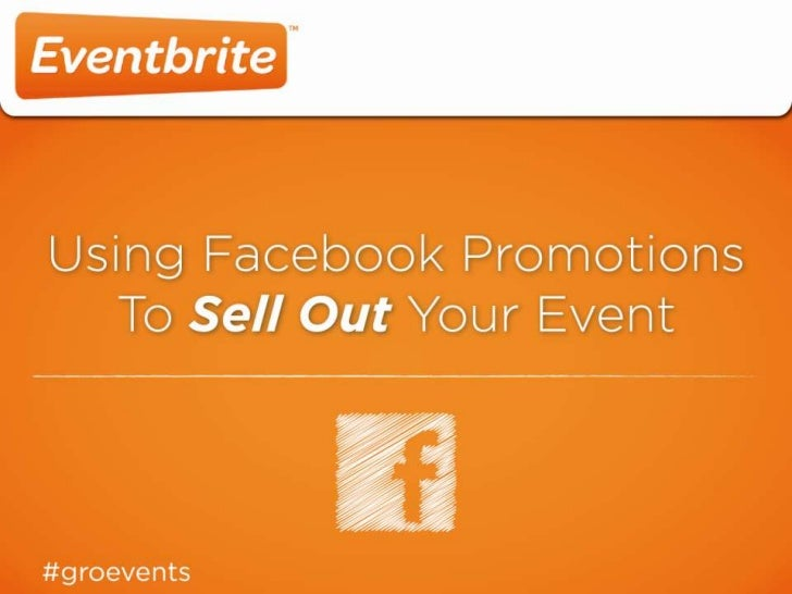 Using Facebook Promotions To Sell Out Your Event