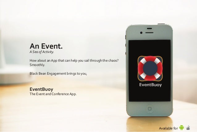 An Event. A Sea of Activity. How about an App that can help you sail through the chaos? Smoothly. Black Bean Engagement br...
