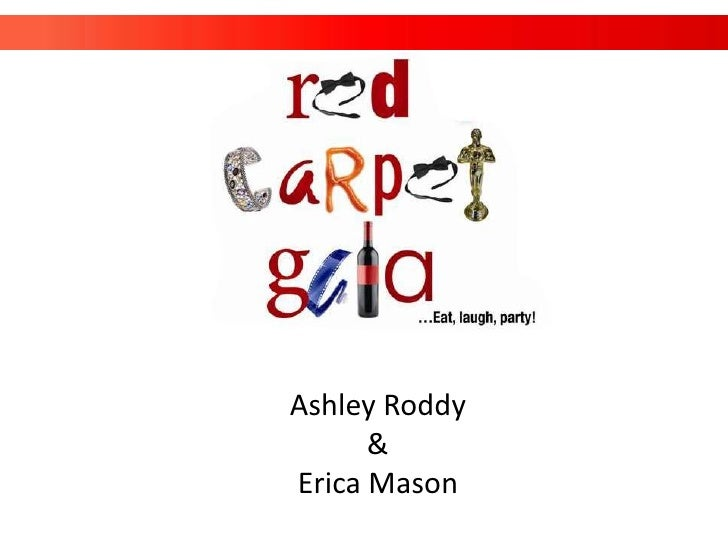 Ashley Roddy      &Erica Mason