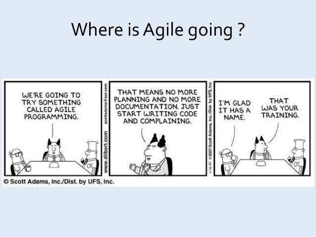 Where Is Agile Going ?