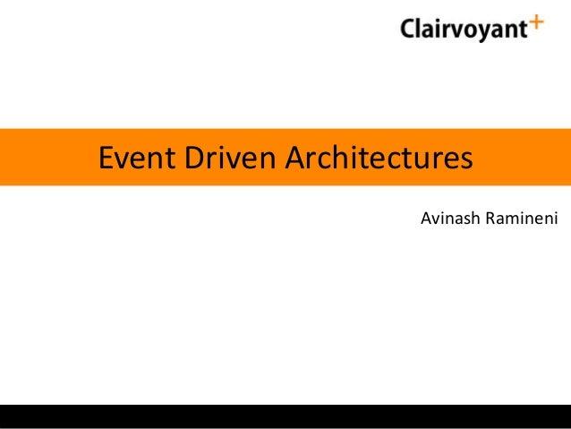 Event Driven Architectures Avinash Ramineni