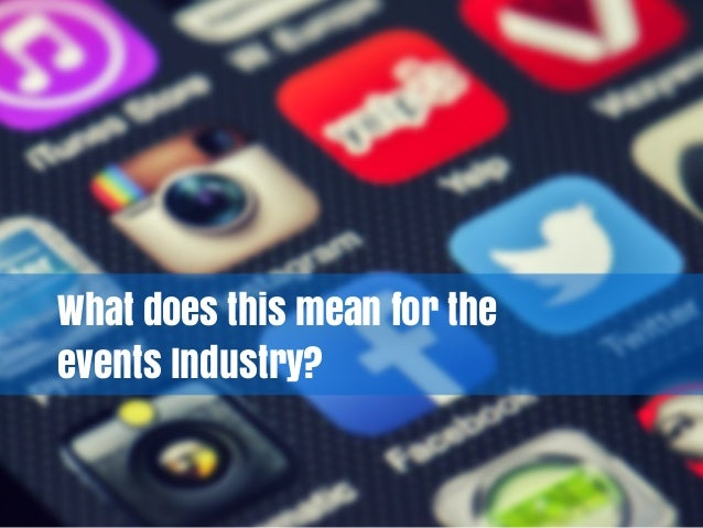 What does this mean for the events Industry?