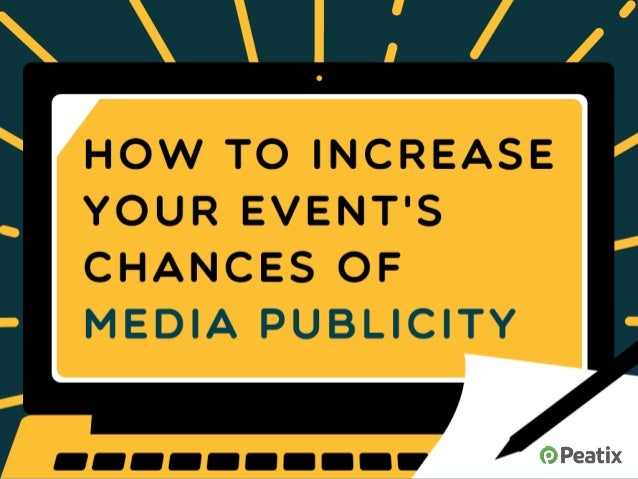 How To Increase Your Event's Chances Of Media Publicity