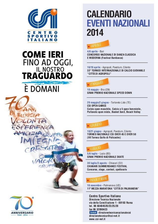 CALENDARIO EVENTI NAZIONALI 2014 APRILE 4/6 aprile - Bari CONCORSO NAZIONALE DI DANZA CLASSICA E MODERNA (Festival Baridan...