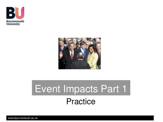 Event Impacts Part 1                         Practicewww.bournemouth.ac.uk