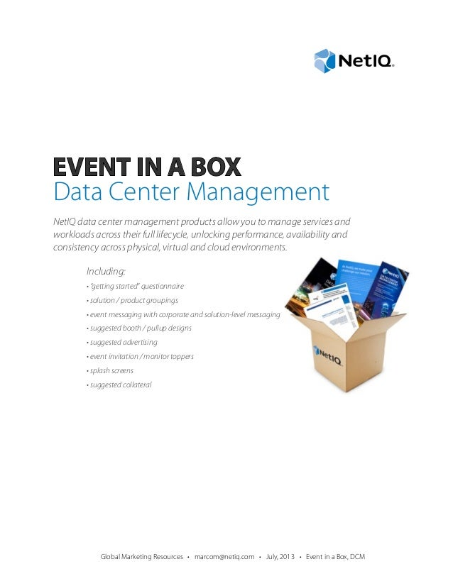 Data Center Management NetIQ data center management products allow you to manage services and workloads across their full ...
