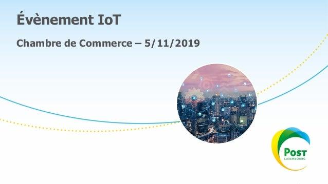 Évènement IoT Chambre de Commerce – 5/11/2019