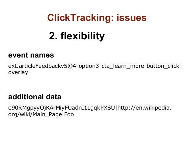 ClickTracking: issues              2. flexibilityevent namesext.articleFeedbackv5@4-option3-cta_learn_more-button_click-ov...
