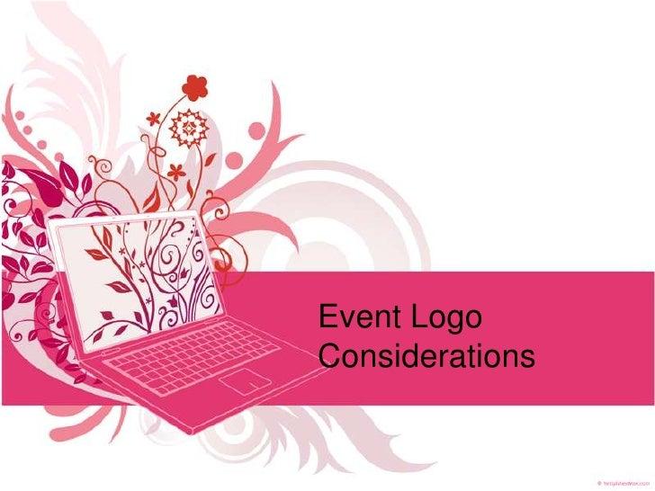 Event Logo Considerations<br />