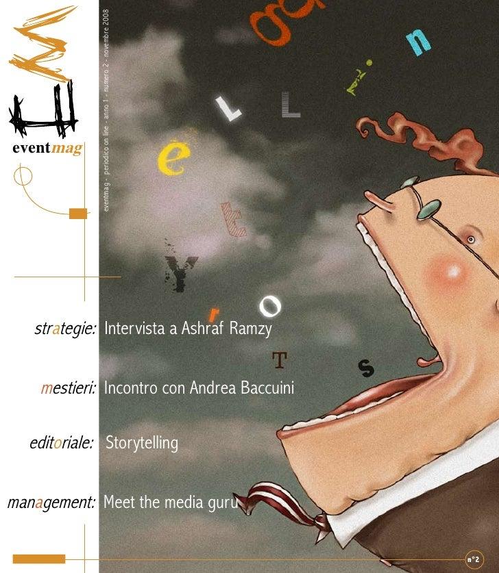 eventmag - periodico on line - anno 1 - numero 2 - novembre 2008     eventmag        strategie: Intervista a Ashraf Ramzy ...