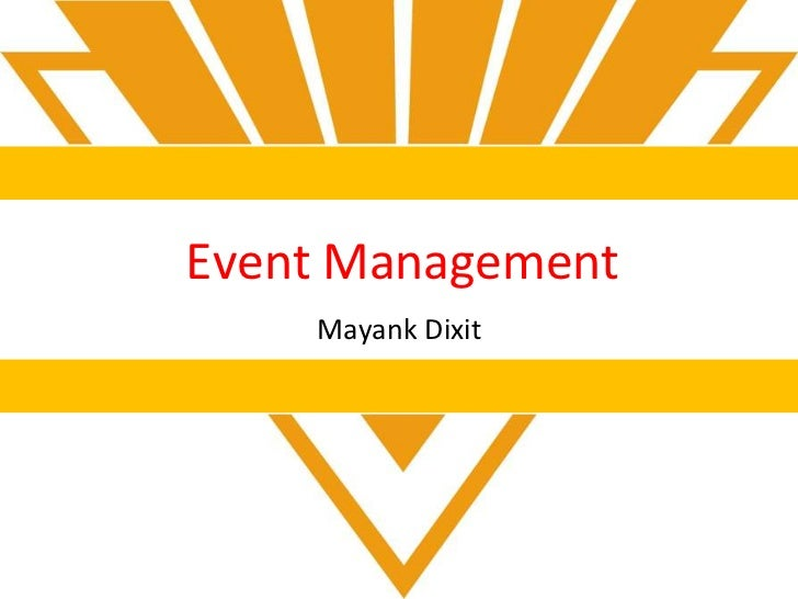 Event Management    Mayank Dixit