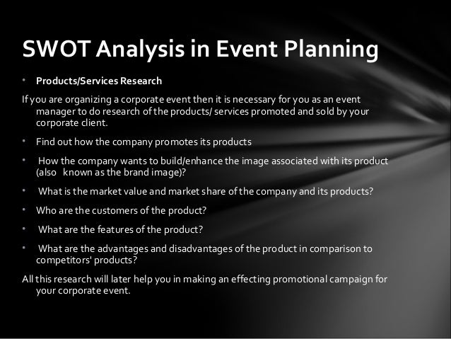 pest analysis of event management company The selected company pc world is part of the pc world swot and pest analysis print reference and pc world can also take advantage of this global event.