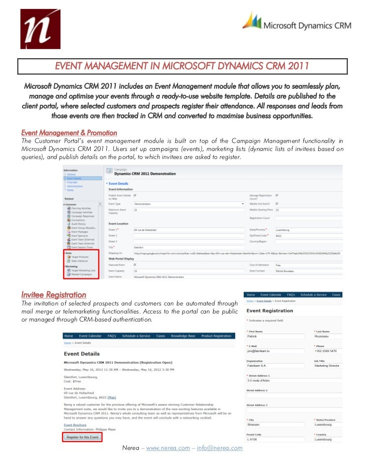 EVENT MANAGEMENT IN MICROSOFT DYNAMICS CRM 2011 Microsoft Dynamics CRM 2011 includes an Event Management module that allow...
