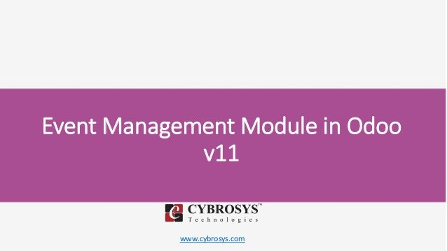 www.cybrosys.com Event Management Module in Odoo v11