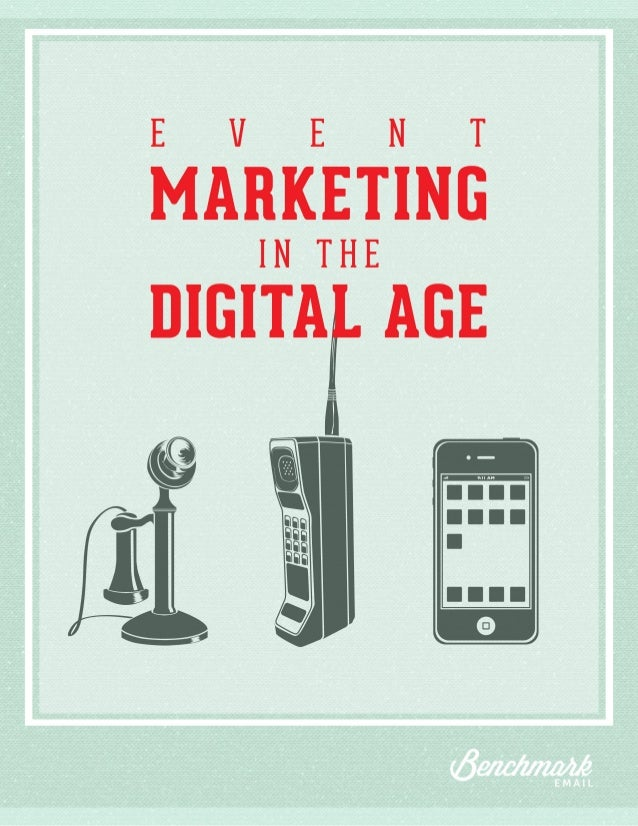 Event Marketing in the Digital Age  The Guide to Event Marketing in the Digital Age Event marketing is a very effective wa...