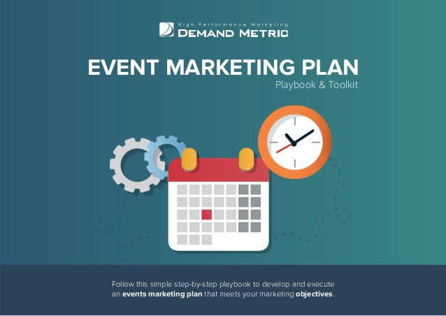 Follow this simple step-by-step playbook to develop and execute an events marketing plan that meets your marketing objecti...