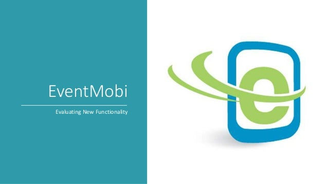 EventMobi Evaluating New Functionality