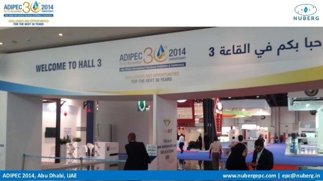 ADIPEC 2014, Abu Dhabi, UAE www.nubergepc.com   epc@nuberg.in