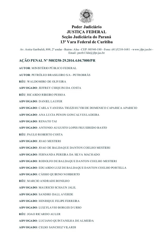 PoderJudiciário JUSTIÇAFEDERAL SeçãoJudiciáriadoParaná 13ªVaraFederaldeCuritiba Av.AnitaGaribaldi,888,2ºanda...