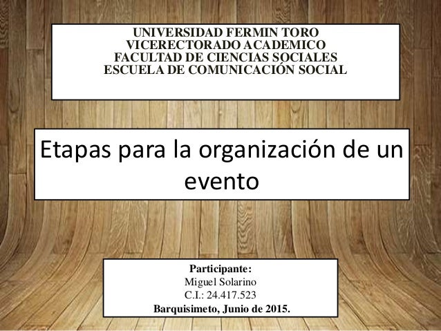 UNIVERSIDAD FERMIN TORO VICERECTORADO ACADEMICO FACULTAD DE CIENCIAS SOCIALES ESCUELA DE COMUNICACIÓN SOCIAL Participante:...