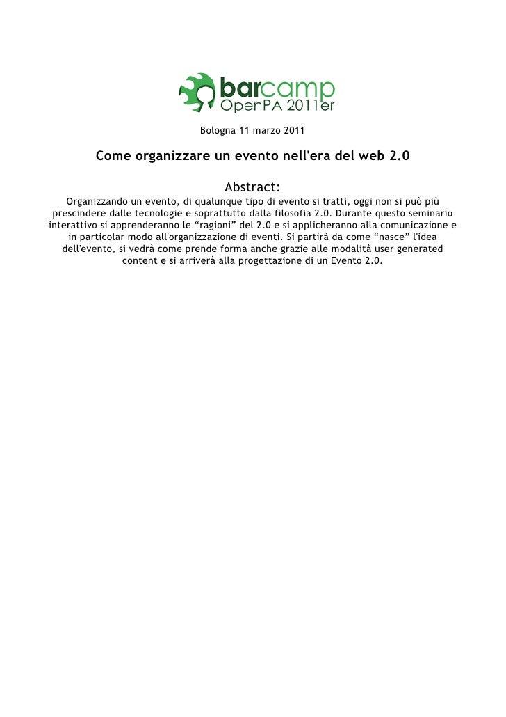 Bologna 11 marzo 2011          Come organizzare un evento nellera del web 2.0                                      Abstrac...