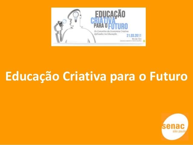 Educação Criativa para o Futuro