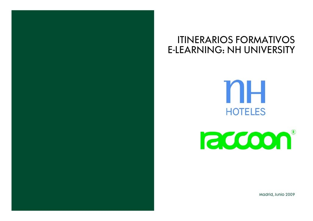 ITINERARIOS FORMATIVOS E-LEARNING: NH UNIVERSITY                      Madrid, Junio 2009
