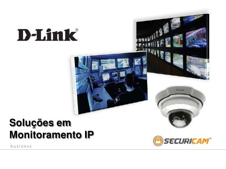 Soluções em Monitoramento IP<br />