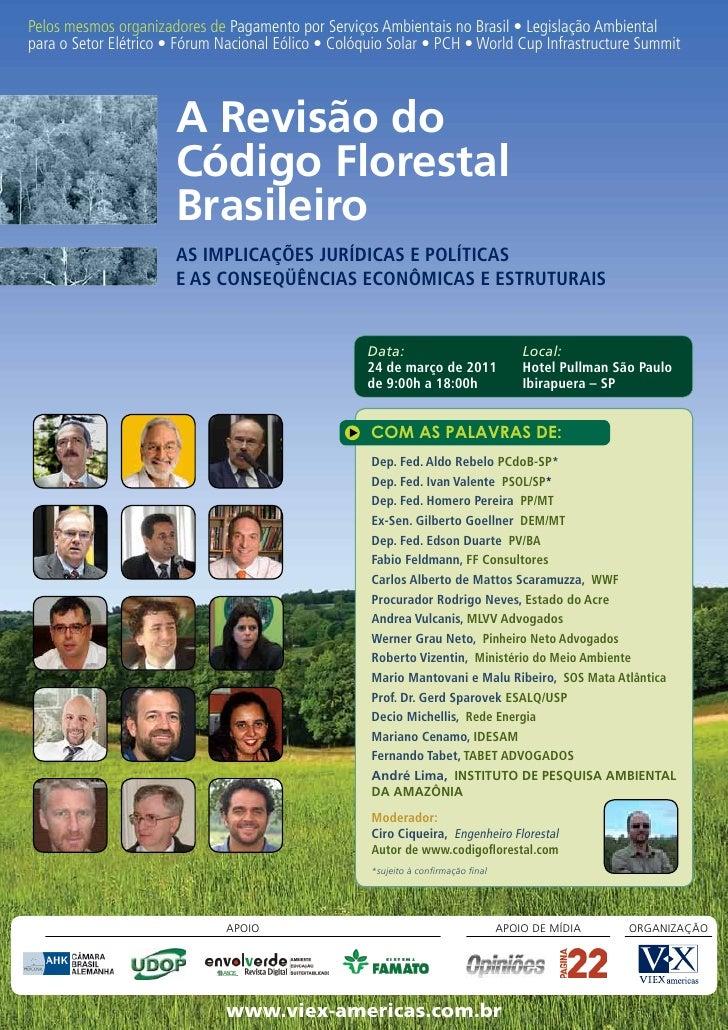 Pelos mesmos organizadores de Pagamento por Serviços Ambientais no Brasil • Legislação Ambientalpara o Setor Elétrico • Fó...