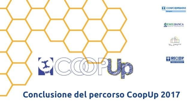 Conclusione del percorso CoopUp 2017