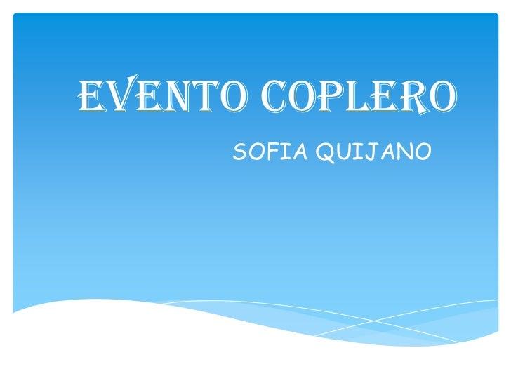 EVENTO COPLERO     SOFIA QUIJANO