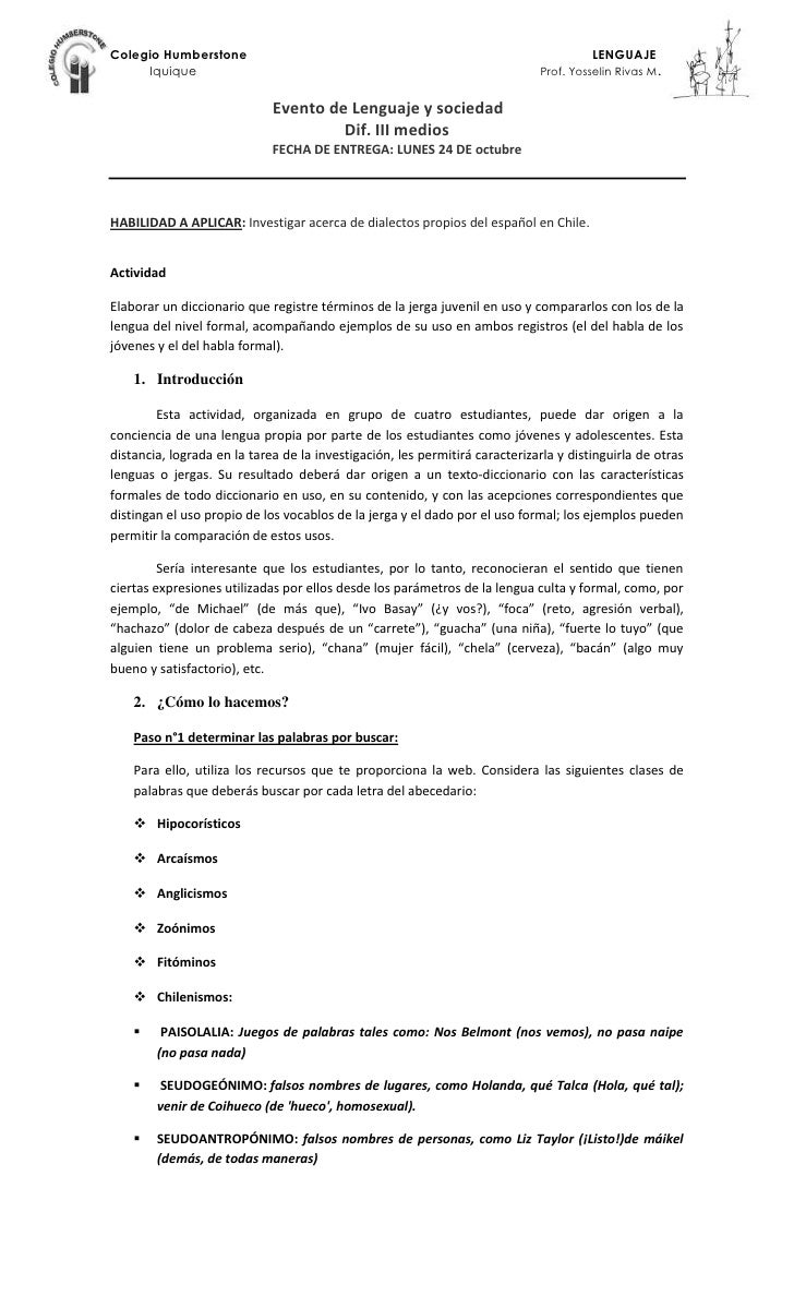 Evento de Lenguaje y sociedad<br />Dif. III medios<br />FECHA DE ENTREGA: LUNES 24 DE octubre<br />HABILIDAD A APLICAR: In...