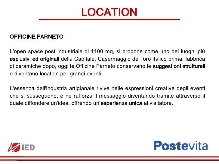LOCATIONOFFICINE FARNETOLopen space post industriale di 1100 mq, si propone come uno dei luoghi piùesclusivi ed originali ...