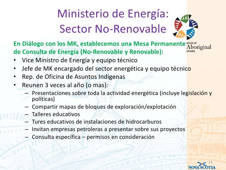 Ministerio de Energía:               Sector No-RenovableEn Diálogo con los MK, establecemos una Mesa Permanentede Consulta...