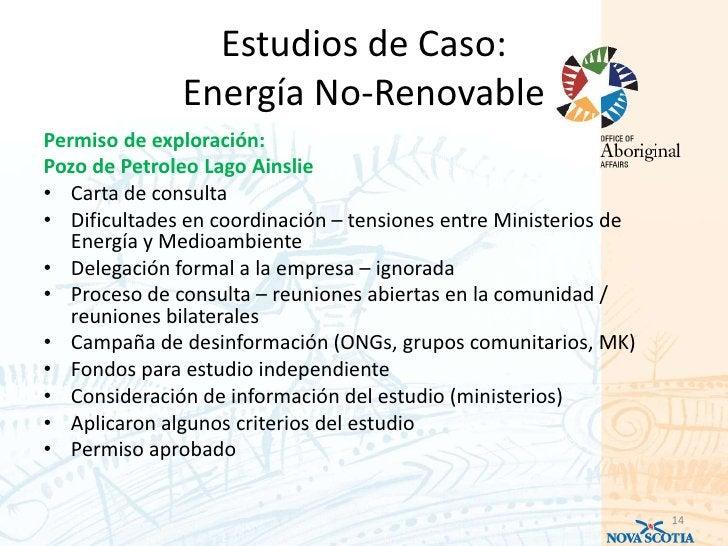 Estudios de Caso:              Energía No-RenovablePermiso de exploración:Pozo de Petroleo Lago Ainslie• Carta de consulta...